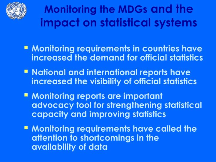 Monitoring the mdgs and the impact on statistical systems