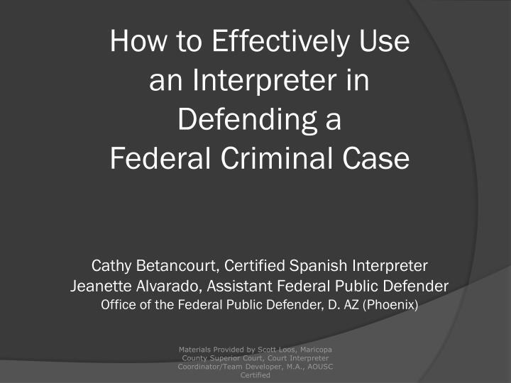 Ppt 10 Myths About Court Interpreters Powerpoint Presentation Id