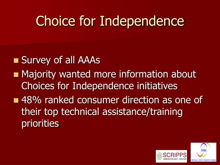 Choice for independence