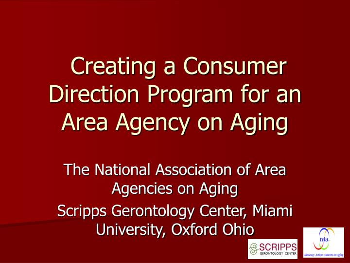 Creating a consumer direction program for an area agency on aging