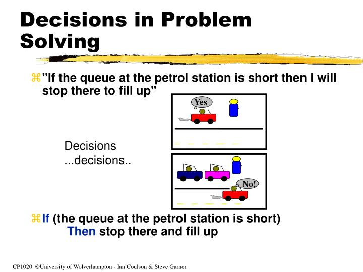 Decisions in problem solving