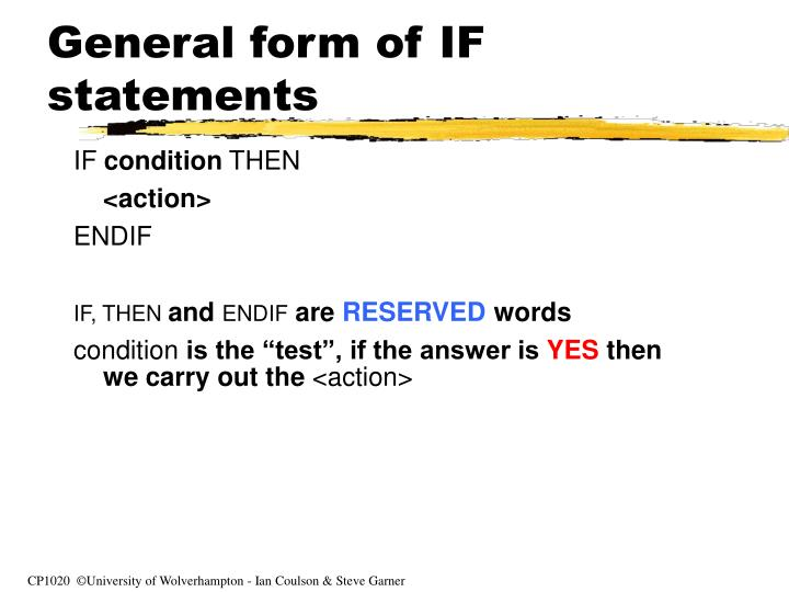 General form of IF statements