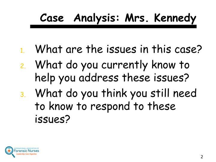 Case analysis mrs kennedy
