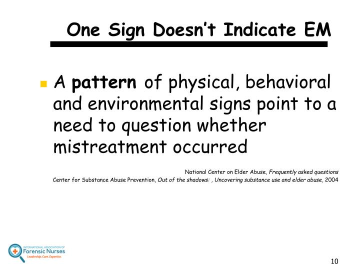One Sign Doesn't Indicate EM