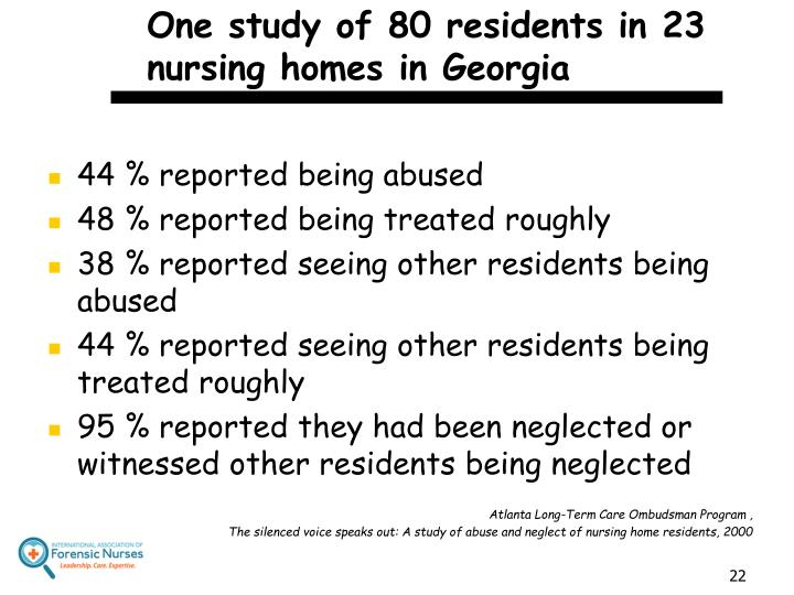 One study of 80 residents in 23 nursing homes in Georgia