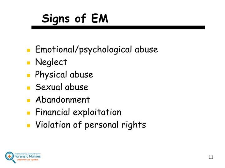 Signs of EM