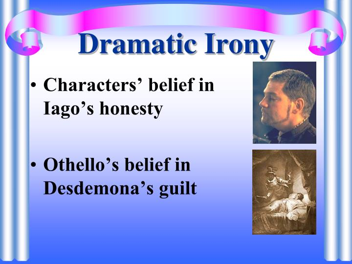dramatic devices in othello