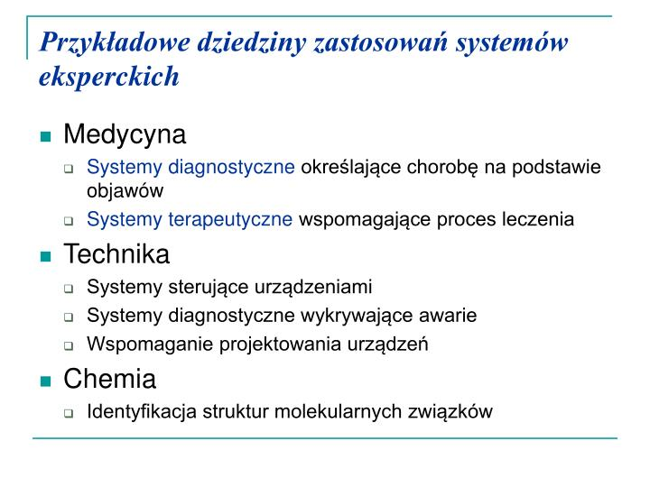 Przykładowe dziedziny zastosowań systemów eksperckich