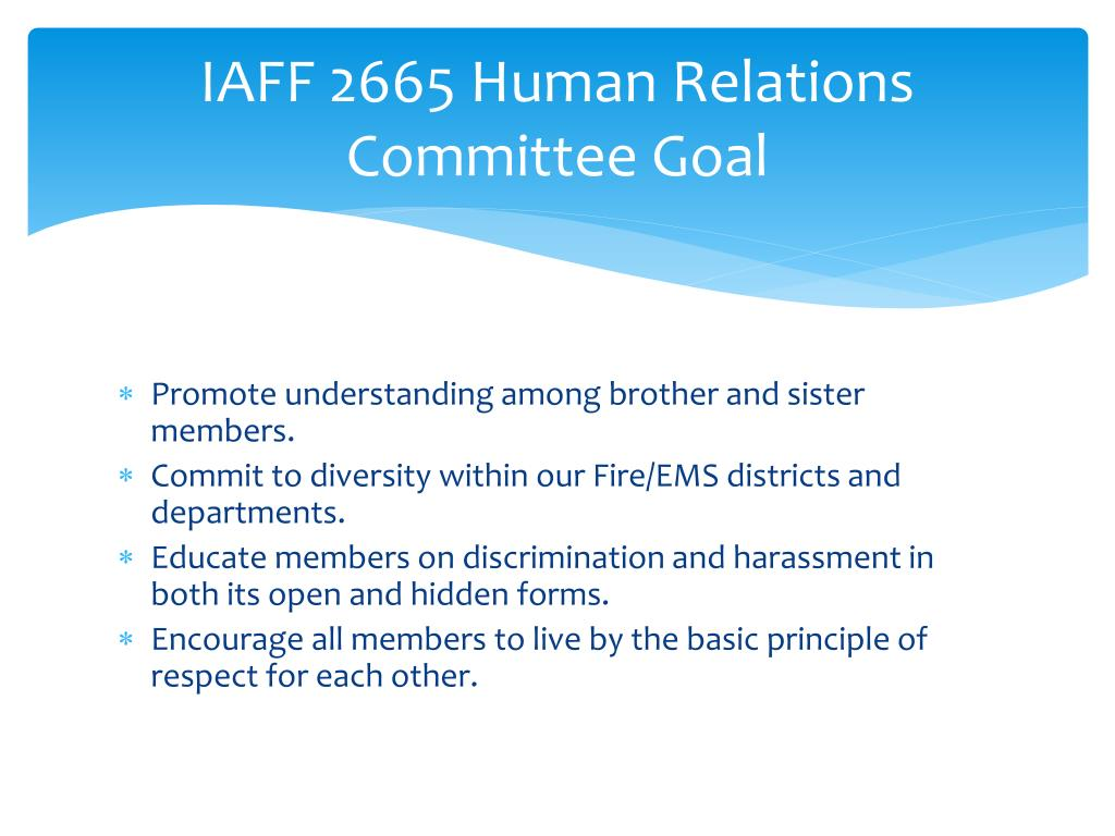PPT - IAFF LOCAL 2665 Human Relations Committee PowerPoint