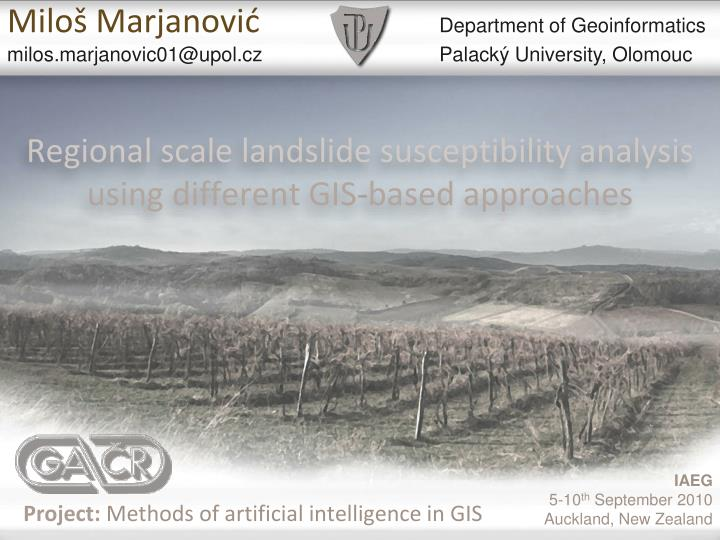 regional scale landslide susceptibility analysis using different gis based approaches