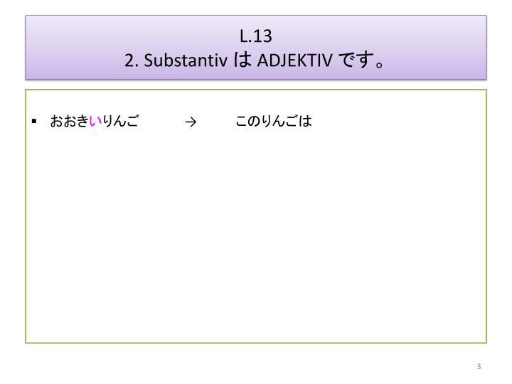 L 13 2 substantiv adjektiv