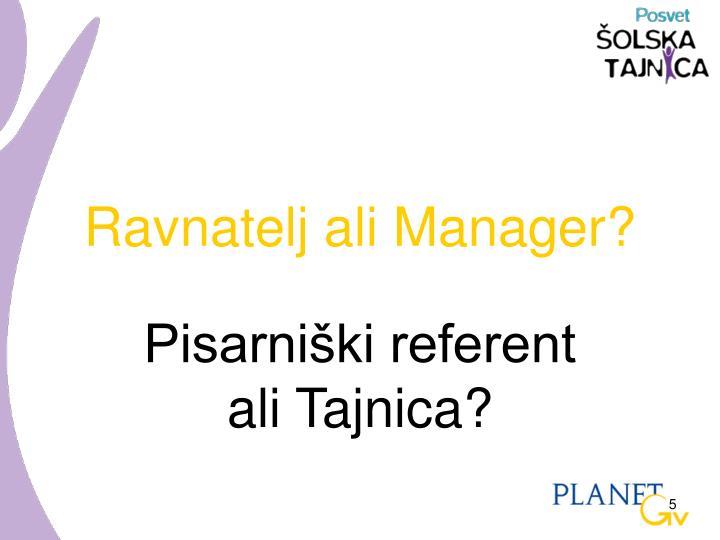 Ravnatelj ali Manager?