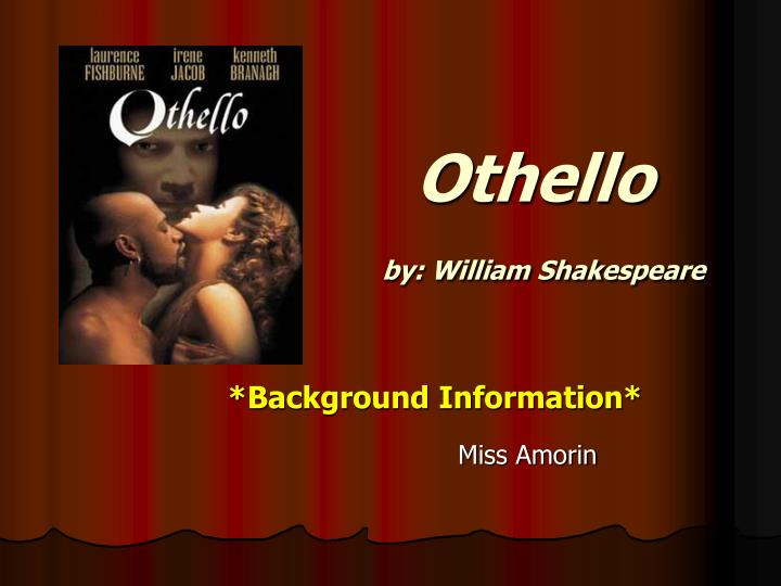 a character analysis of lago in the play othello by william shakespeare Character map william shakespeare character analysis othello shakespeare presents this fact in the dialogue and also in the staging of the play: othello's.