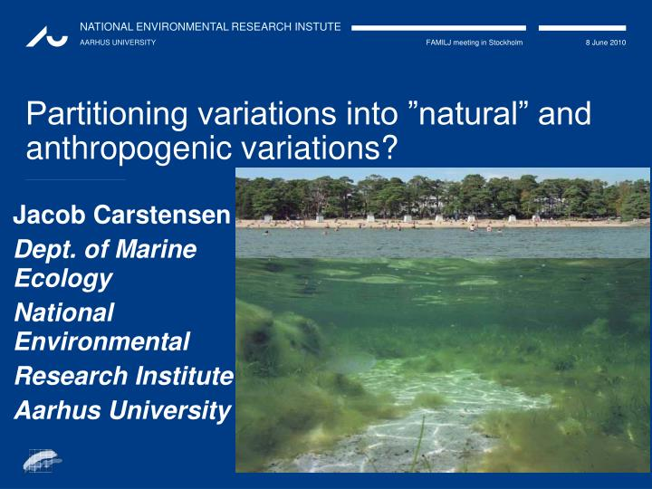 partitioning variations into natural and anthropogenic variations n.