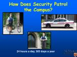 how does security patrol the campus