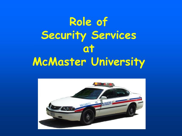 role of security services at mcmaster university n.