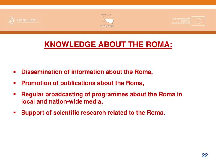 KNOWLEDGE ABOUT THE ROMA: