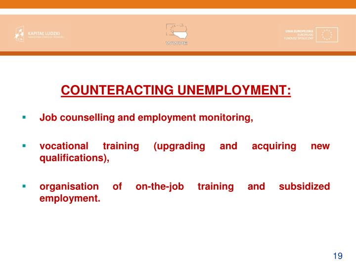 COUNTERACTING UNEMPLOYMENT