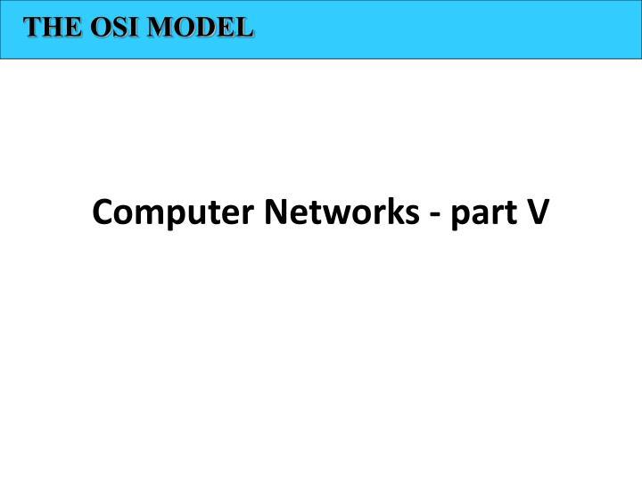 computer networks part v n.