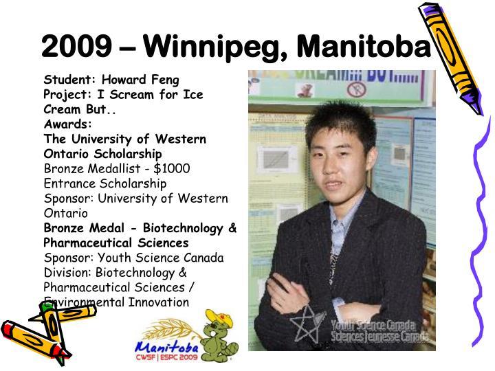 2009 – Winnipeg, Manitoba