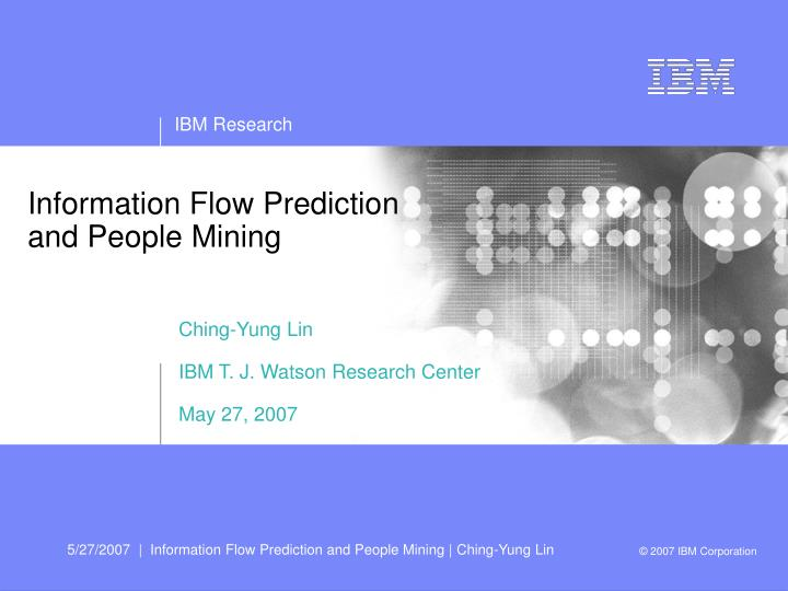 information flow prediction and people mining n.