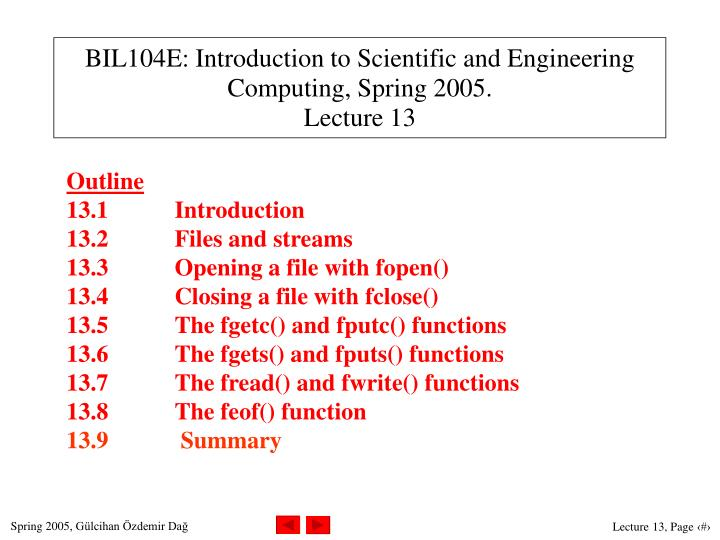 bil104e introduction to scientific and engineering computing spring 200 5 lecture 13 n.