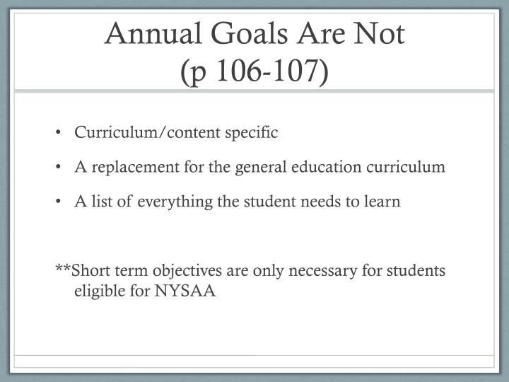 Annual Goals Are Not
