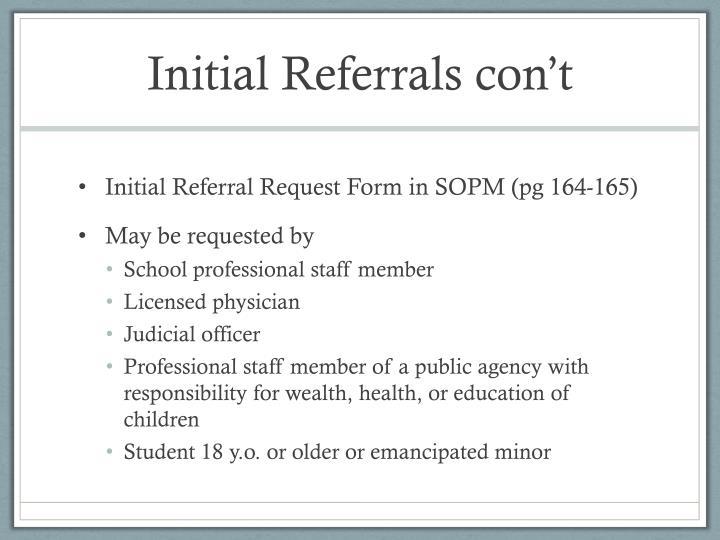 Initial referrals con t