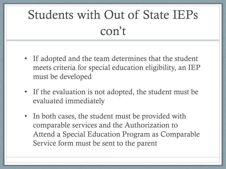 Students with Out of State IEPs con't