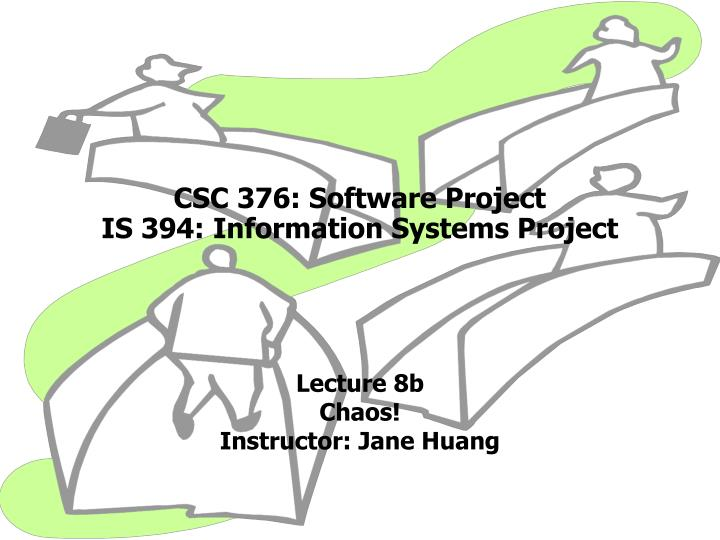 Csc 376 software project is 394 information systems project