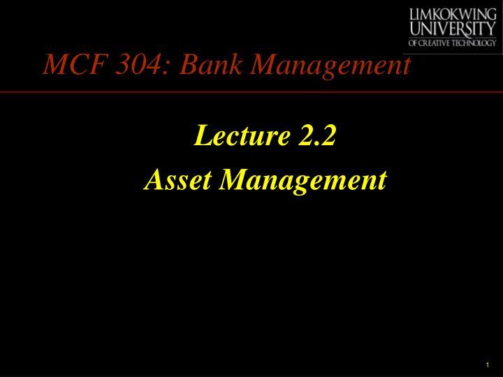 mcf 304 bank management n.