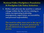 national fallen firefighters foundation 16 firefighter life safety initiatives1