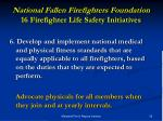 national fallen firefighters foundation 16 firefighter life safety initiatives11