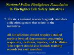 national fallen firefighters foundation 16 firefighter life safety initiatives13