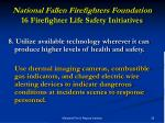 national fallen firefighters foundation 16 firefighter life safety initiatives15