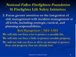 national fallen firefighters foundation 16 firefighter life safety initiatives5