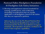 national fallen firefighters foundation 16 firefighter life safety initiatives9