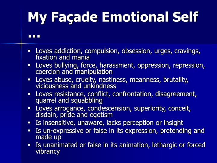 My Façade Emotional Self …