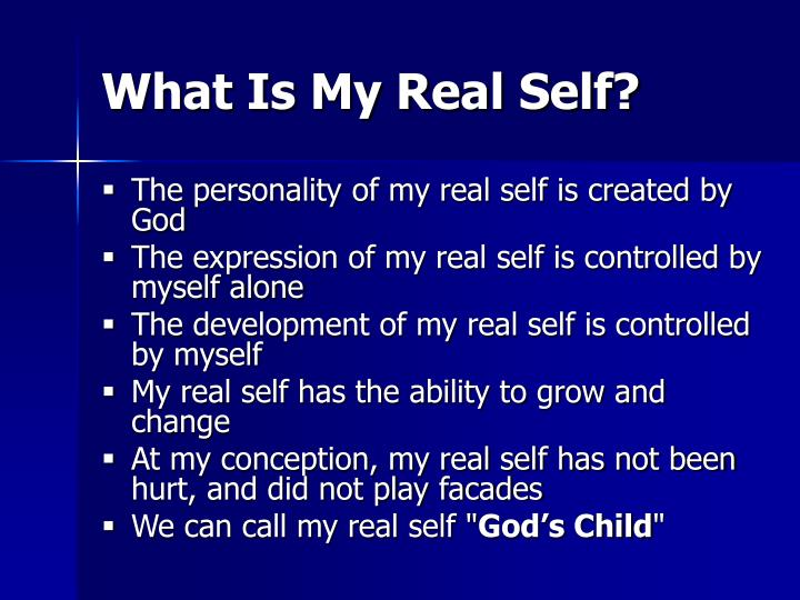 What Is My Real Self?