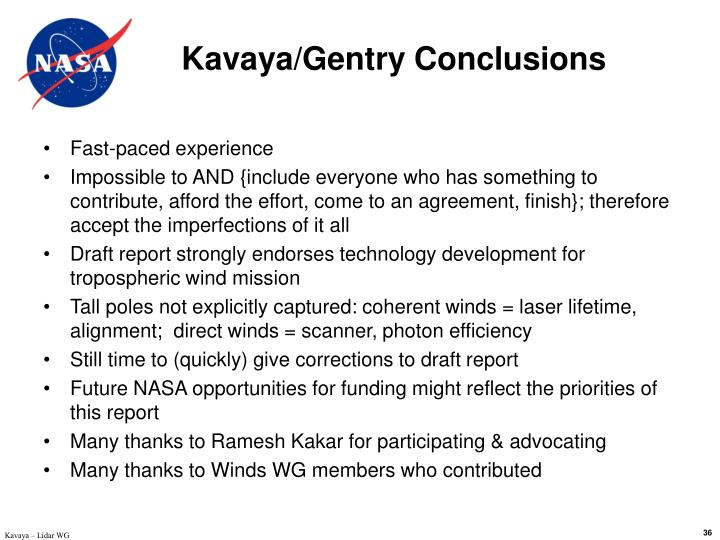 Kavaya/Gentry Conclusions