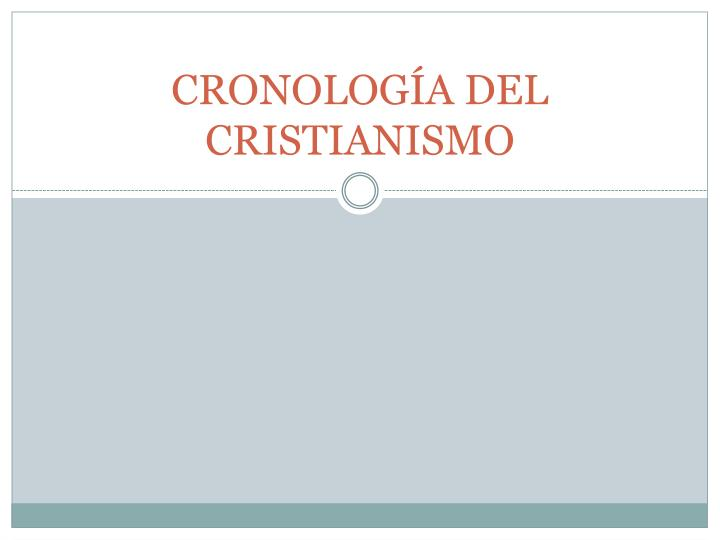 cronolog a del cristianismo n.