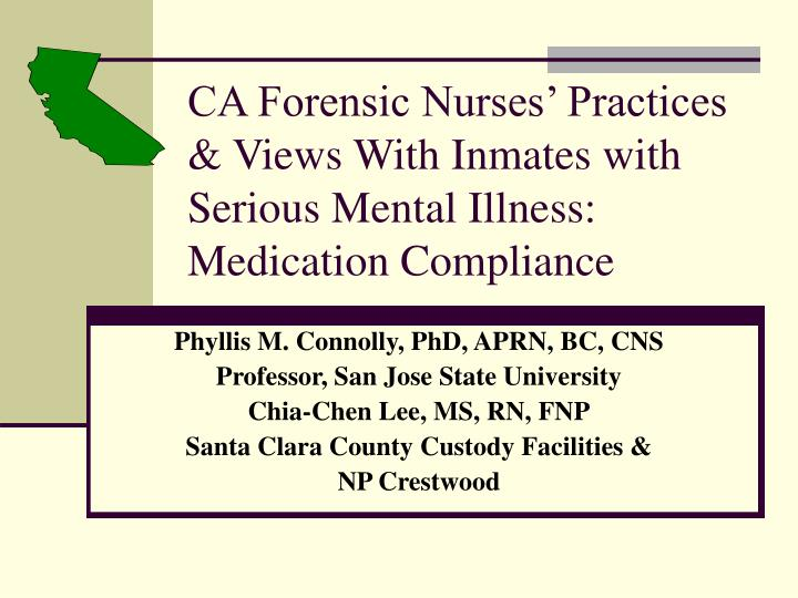 ca forensic nurses practices views with inmates with serious mental illness medication compliance n.