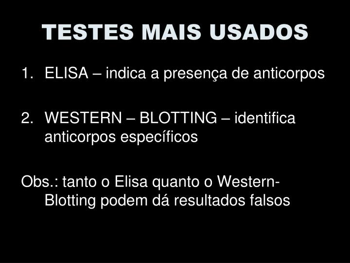 TESTES MAIS USADOS