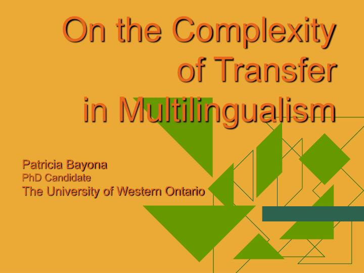 on the complexity of transfer in multilingualism n.