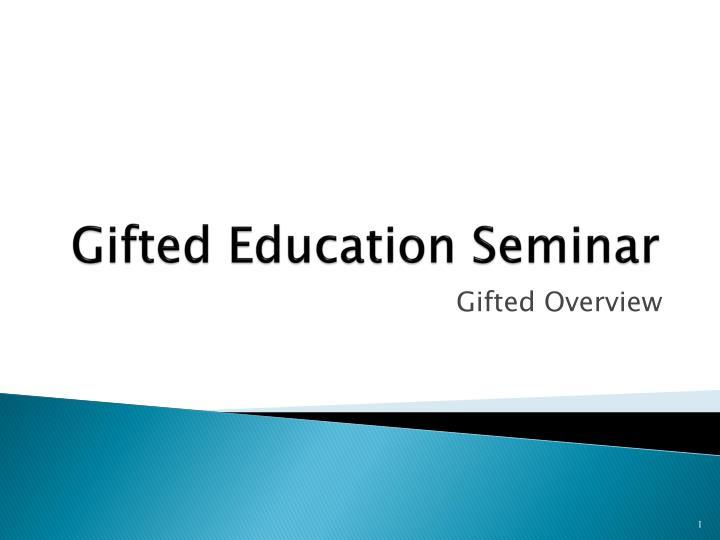 gifted education seminar n.