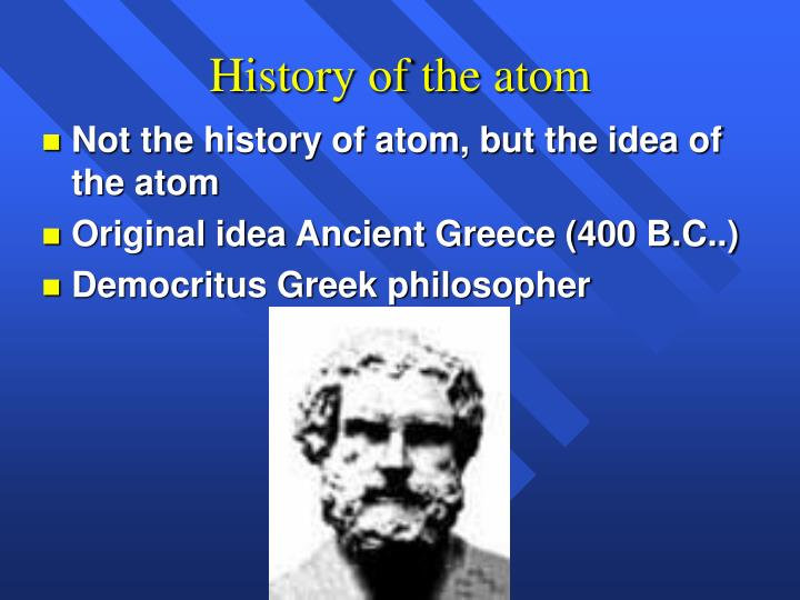the history of the atom Make a short note on demoncritus and his thoery when he made his hypothesis a sentence about his model once complete this go to the socartive quiz and answer questions 1 & 2.