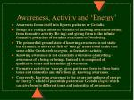awareness activity and energy