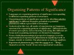 organising patterns of significance