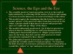 science the ego and the eye
