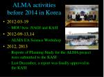alma a ctivities before 2014 in korea